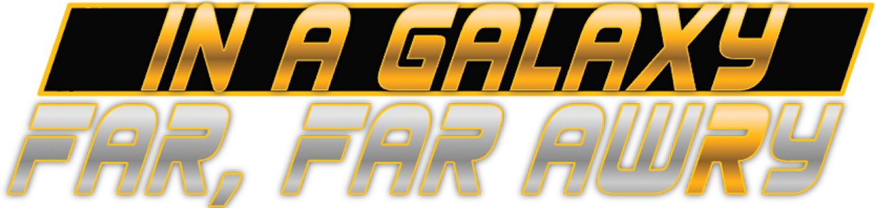 In a Galaxy Far, Far AwRy (logo)